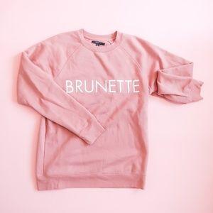 Brunette The Label Brunette Sweatshirt